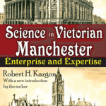 Science in Victorian Manchester